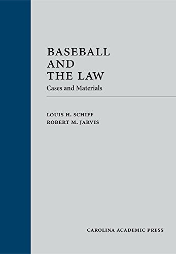 Baseball and the Law: Cases and ()