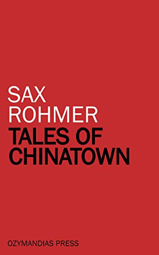 Tales of Chinatown by [Rohmer, Sax]