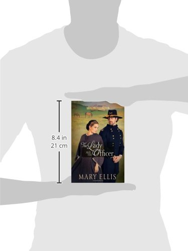 The Lady And The Officer Civil War Heroines Series Mary Ellis