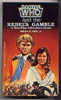 Doctor Who and the Rebel's Gamble