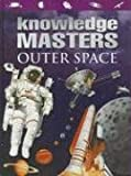 Outer Space (Knowledge Masters)