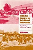 img - for Intellectual Discourse and the Politics of Modernization: Negotiating Modernity in Iran (Cambridge Cultural Social Studies) book / textbook / text book