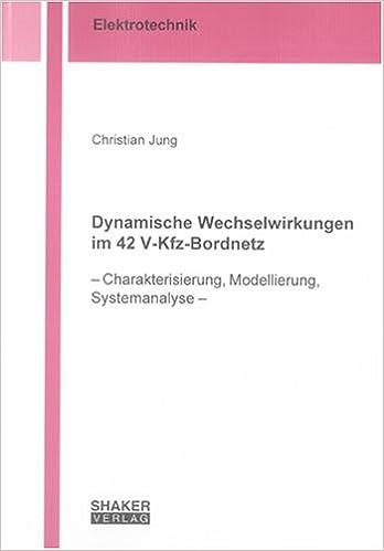 Dynamische Wechselwirkungen im 42 V-Kfz-Bordnetz: Charakterisierung ...