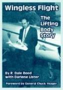 Wingless Flight: The Lifting Body Story pdf epub
