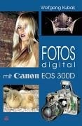 Fotos digital - mit Canon EOS 300D