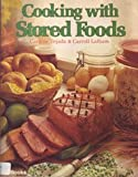 Cooking with Stored Foods, Carroll Latham and Carlene Tejada, 0895861208