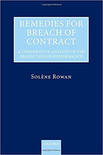 Remedies For Breach Of Contract: A Comparative Analysis Of The