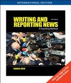 Writing and Reporting News 6th Edition International Version (Writing and Reporting News)