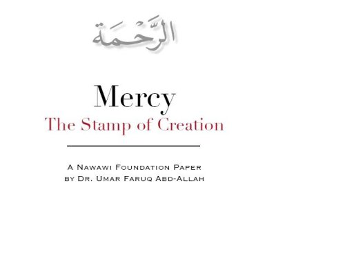 Mercy, The Stamp of Creation (A Nawawi Foundation Paper Book 1)