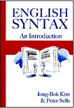 English Syntax: An Introduction (CLSI Lecture Notes) by Jong - Bok Kim (2008-10-21)