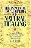 The Practical Encyclopedia of Natural Healing, Mark Bricklin, 1567310052