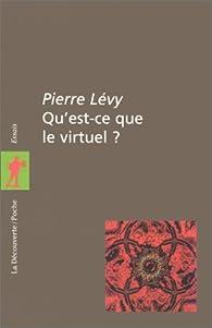Qu'est ce que le virtuel ? par Pierre Lévy