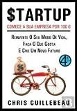 img - for Startup Comece a sua empresa por 100  (Portuguese Edition) book / textbook / text book