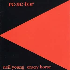 Neil Young - Reactor - Amazon.com Music