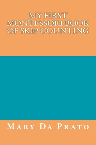 Read Online My First Montessori Book of Skip Counting pdf