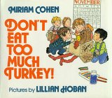 Don't Eat Too Much Turkey, Miriam Cohen, 0688071414