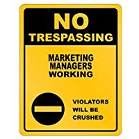 No Trespassing Marketing Manager Working - Occupations - Parking Sign [ Decorative Novelty Sign Wall Plaque ]