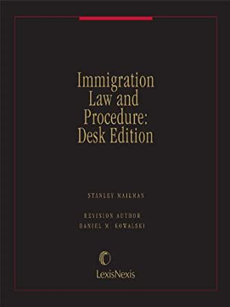 Immigration Law And Procedure Desk Edition Kindle