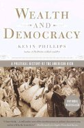 Wealth and Democracy : A Political History of the American Rich pdf epub