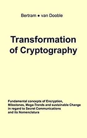 Transformation of Cryptography: Fundamental concepts of