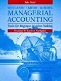 Managerial Accounting Take Note!, Weygandt, Jerry J., 047135323X