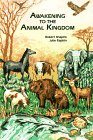 Awakening to the Animal Kingdom, Robert Shapiro and Julie Rapkin, 0945946023