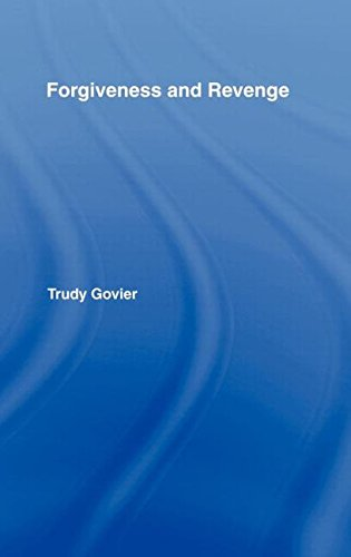 Forgiveness and Revenge by Trudy Govier