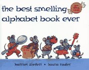 The Best-smelling Alphabet Book Ever/Nine Scents Inside (Best Smelling City In The World)