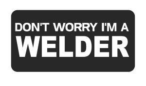 (3) Don t worry I m un soldador gracioso duro sombrero/