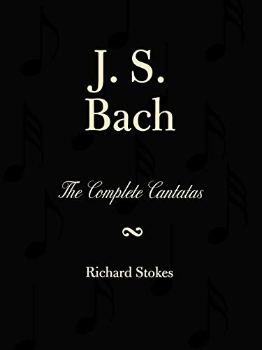 J. S. Bach: The Complete Cantatas
