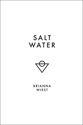 Salt Water Kindle Edition By Brianna Wiest Thought Catalog