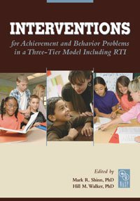 Interventions for Achievement and Behavior Problems in a...