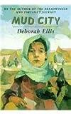 Mud City, Deborah Ellis, 0756934079