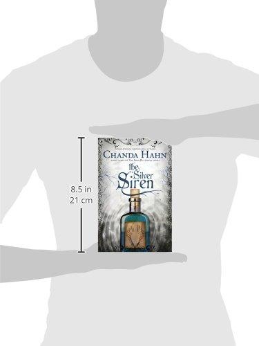 The silver siren the iron butterfly volume 3 chanda hahn the silver siren the iron butterfly volume 3 chanda hahn 9780996104807 amazon books fandeluxe Images