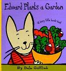 Edward Plants a Garden, Dale Gottlieb, 1890633046