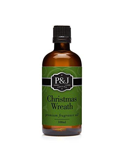 Christmas Wreath Fragrance Oil - Premium Grade Scented Oil - 100ml/3.3oz (Christmas Fragrances)