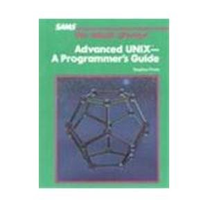 Advanced Unix Programmers Guide by Sams, Indianapolis, Indiana, U.S.A.