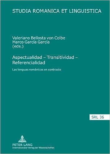 Aspectualidad - Transitividad - Referencialidad: Las lenguas