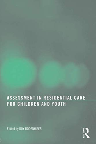 (Assessment in Residential Care for Children and Youth)