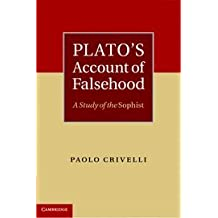 Plato's Account of Falsehood: A Study of the Sophist