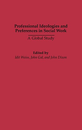 Professional Ideologies and Preferences in Social Work: A Global Study