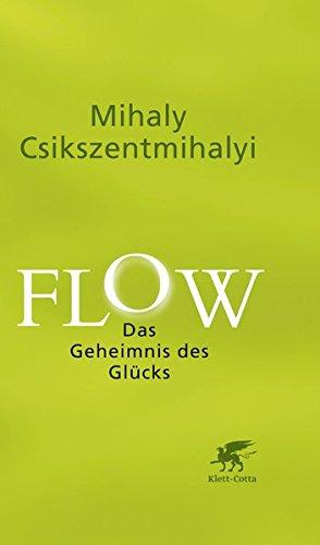 Flow: Das Geheimnis des Glücks