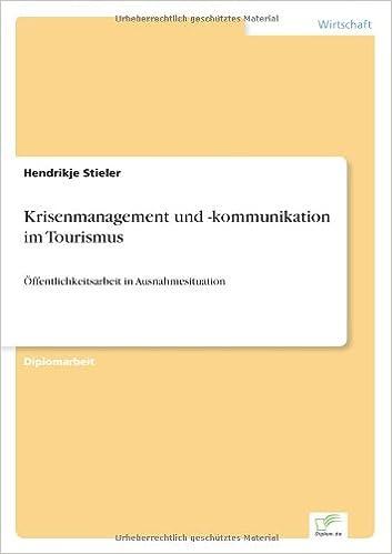 Book Krisenmanagement und -kommunikation im Tourismus: ?ffentlichkeitsarbeit in Ausnahmesituation