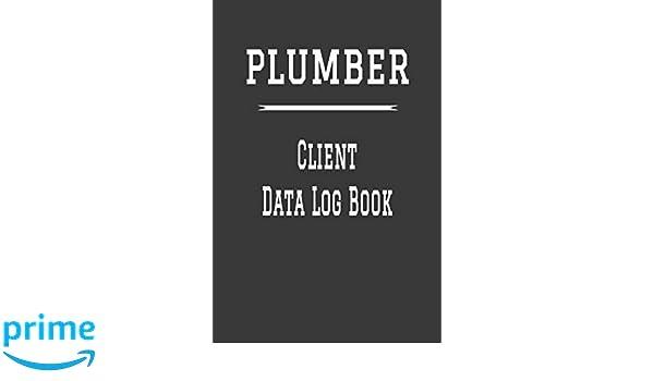 Plumber Client Data Log Book: 6
