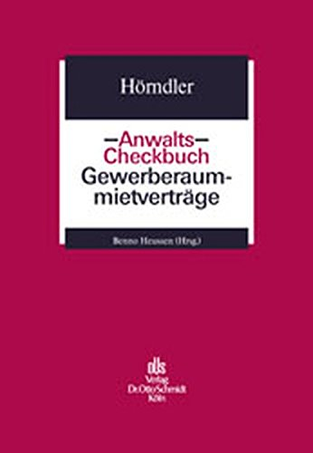 Anwalts-Checkbuch Gewerberaummietverträge Taschenbuch – 1. Januar 2002 Ira Hörndler Schmidt Otto 350465905X