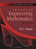 Advanced Engineering Mathematics : Volume I and II, Taneja, H. C., 9380026862