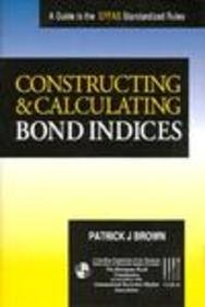 Constructing and Calculating Bond Indices: A Guide to the Effas Standard Rules by Probus Professional Pub