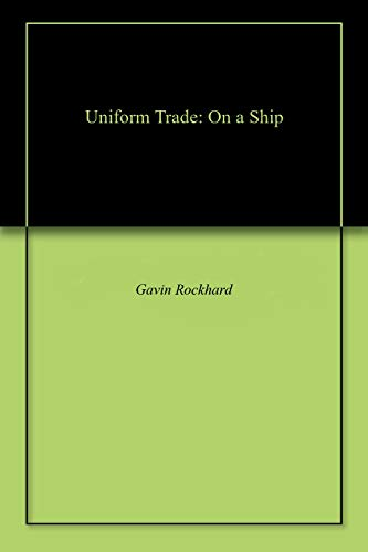 Uniform Trade: On a Ship (Royal Air Force Uniforms)