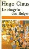Le Chagrin des Belges par Hugo Claus
