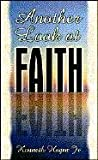 Another Look at Faith, Kenneth W. Hagin, 0892767332